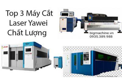 Top 3 Máy Cắt Laser Yawei Chính Hãng Chuẩn Chất Lượng